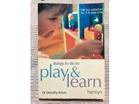 Things to do, Play & Learn for 2-6 yr olds