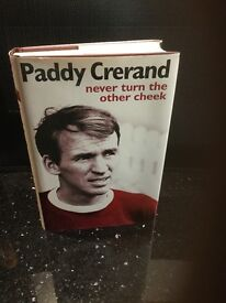 Paddy Crerand,never turn the other cheek