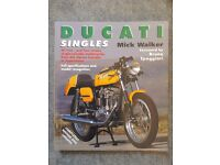 DUCATI SINGLES: COMPLETELY REVISED AND UPDATED - MICK WALKER VERY GOOD CONDITION/RARE