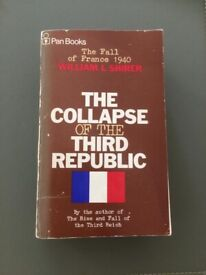 The Collapse of the 3rd Republic William Shirer 1st Ed Paperback 1969. Pan 1218 pages