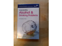 Understanding Alcohol and drinking problems By BMA, £2