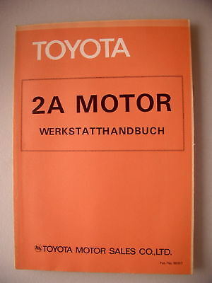 Toyota 2A Motor Werkstatthandbuch 1981
