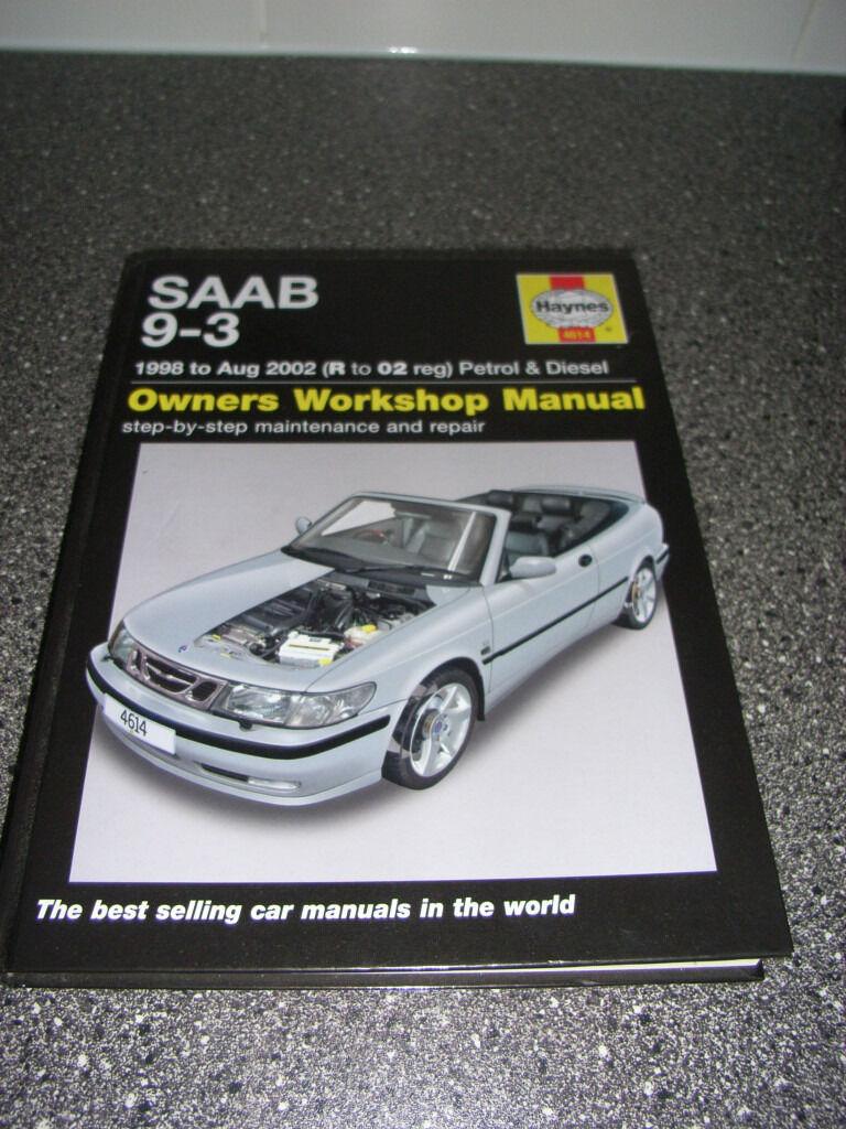 Saab 9-3 Haynes Workshop Manual. 1998 to Aug 2002 (R to 02