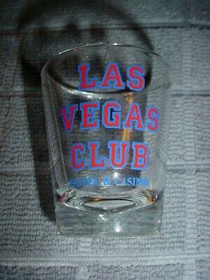 RARE LAS VEGAS CLUB HOTEL & CASINO SHOT GLASS (CLOSED) DOWNTOWN, FREMONT STREET