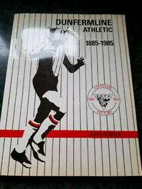 Dunfermline Athletic 1885-1985 Autographed.