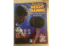 Practical Weight Training: Workouts, Weights and Equipment by Kevin Pressley softcover book
