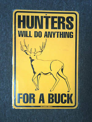 "metal Hunting sign -  funny Hunter deer buck redneck 18""x12"""