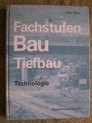 Tiefbau - Bau Fachstufen Technologie - Erdbau Grundbau Straßenbau Gewässerbau