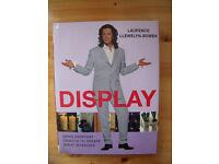 Display by Laurence Llewelyn-Bowen hardback book. 160 pages.