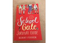 The school gate survival guide by Kerry fisher