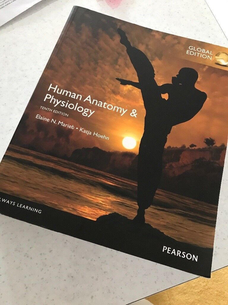Human Anatomy & Physiology Tenth Edition Elaine N. Marieb and ...
