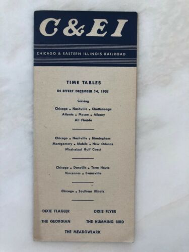 1951 CHICAGO & EASTERN ILLINOIS RAILROAD Train TIME TABLES Brochure C&EI