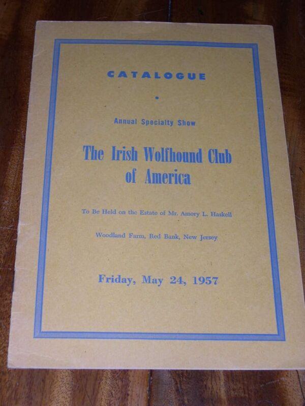 RARE IRISH WOLFHOUND CLUB OF AMERICA DOG SHOW CATALOGUE BOOK MAY 24TH 1957