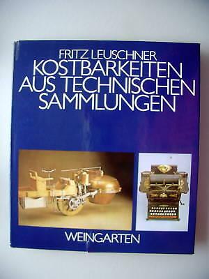 Kostbarkeiten aus technischen Sammlungen 1980 Technik (Nr.270)
