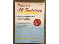 Succeed at A2 Sociology The Complete Revision Guide AQA written by Rob Webb and Keith Trobe
