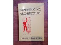 Experiencing Architecture (Steen Eiler Rasmussen)