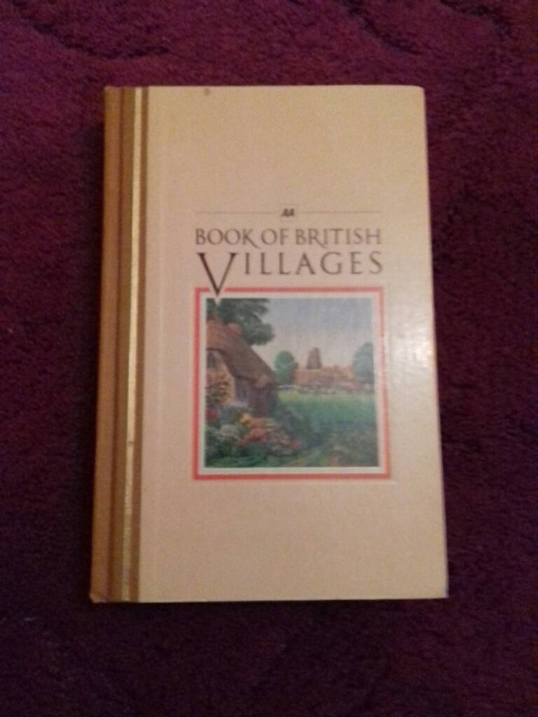 AA Book of British villagesin Morden, LondonGumtree - First edition book.1980.A guide to 700 villages in Britain,447 pages.see photos. With illustrations and maps, contact Richard for more information and postage details
