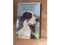 Complete Illustrated Cocker Spaniel by Joe and Liz Cartledge