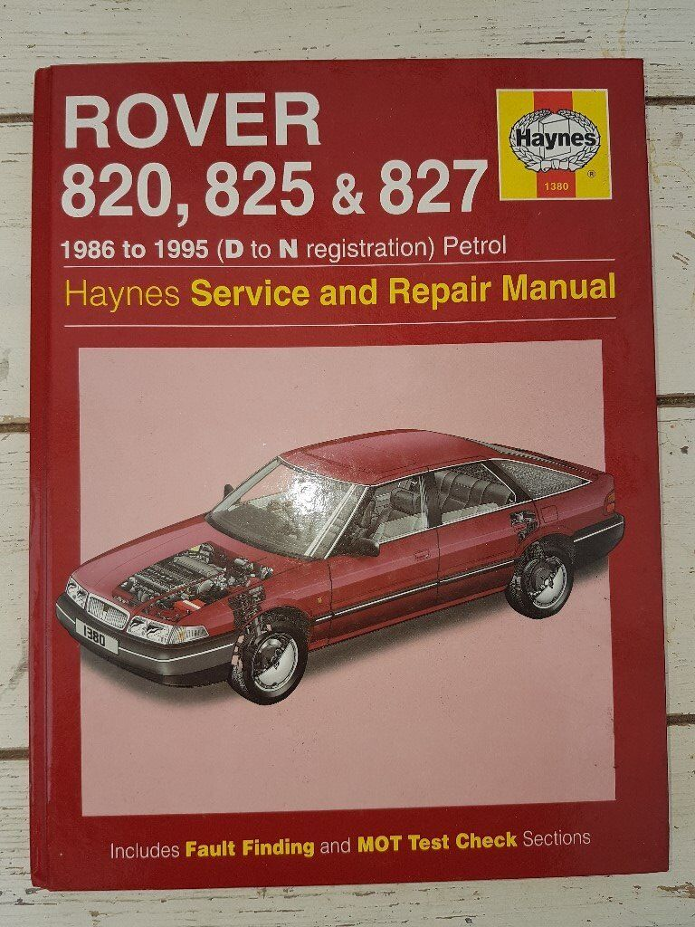Workshop Manual Rover 820, 825 and 827 Petrol 1986 to 1995