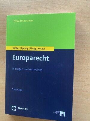 Bieber Epiney Haag Kotzur EUROPARECHT in Fragen und Antworten 5. Auflage