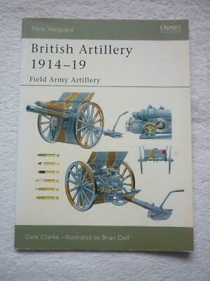 Osprey New Vanguard  No.94: British Artillery 1914-19 : Field Army Artillery