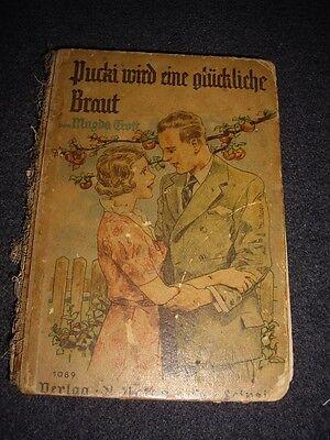 Magda Trott, Pucki wird eine glückliche Braut. Leipzig 1937. Komplett!