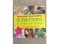 Annabel Karmel's super foods for babies & children baby weaning book