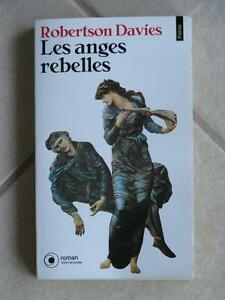 Les anges rebelles, ISBN 2-02-012974-4 Robertson Davies
