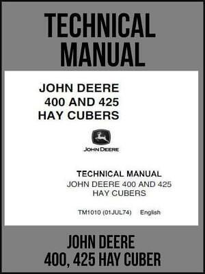 John Deere 400 425 Hay Cuber Technical Manual Tm1010 On Usb Drive