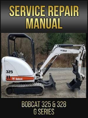 Bobcat 325 328 Hydraulic Excavator G Series Service Repair Manual 6902745 Usb