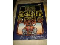 VW - How to Keep Your Volkswagen Alive: A Manual of Step-by-step Procedures for the Compleat Idiot