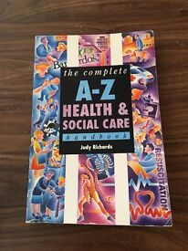 The Complete A-Z Health and Social Care handbook - Judy Richards