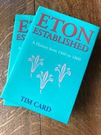 Reduced price - Hardbacks - 2 copies of 'Eton Established' by Tim Card
