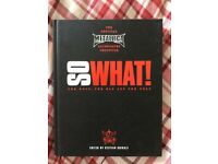 So What! The Good The Mad And The Ugly - The Official Metallica Illustrated Chronicle.