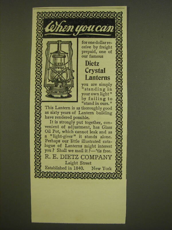 1900 R.E. Dietz Crystal Lanterns Ad - When you can