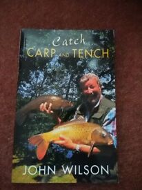 Catch Carp and Tench by John Wilson