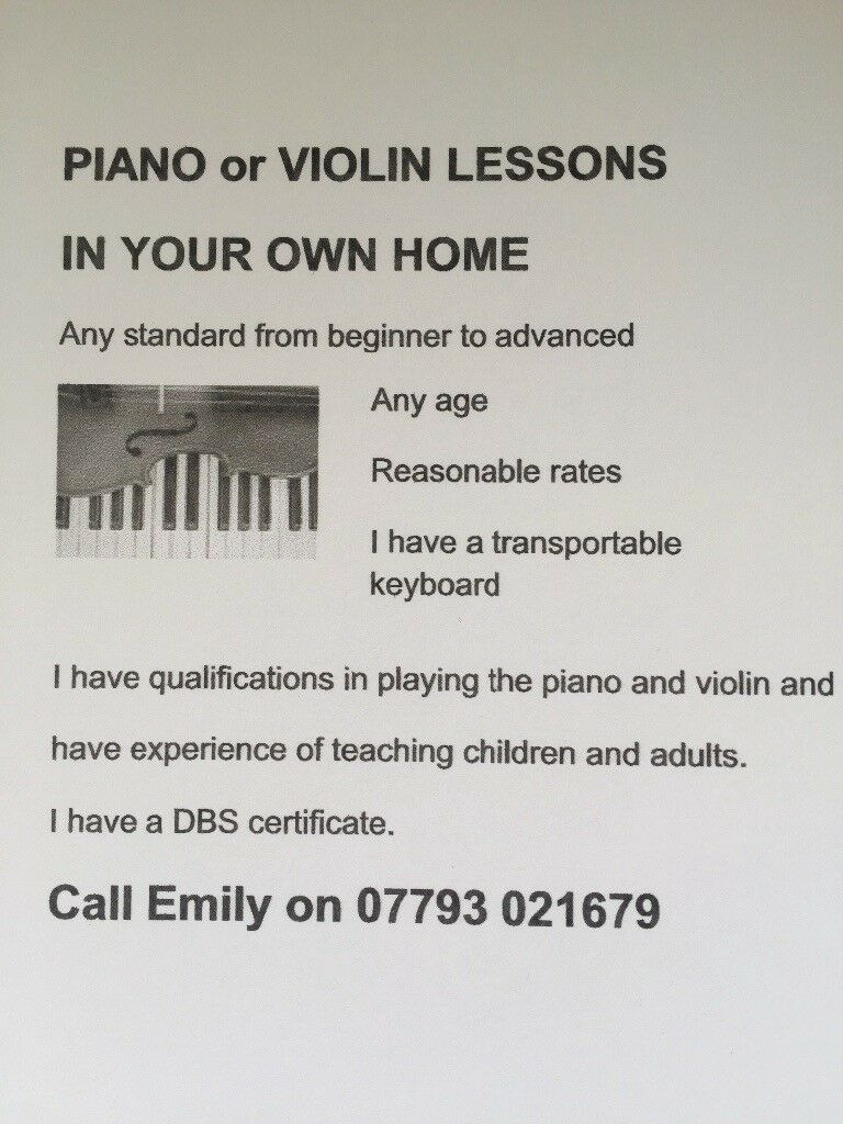 Piano or violin lessons in your own home. Finding reading music difficult? I can help you with that.
