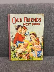 Rare Vintage Hardback Book Our Friends Next Door Birn Brothers London circa 1950 SDHC