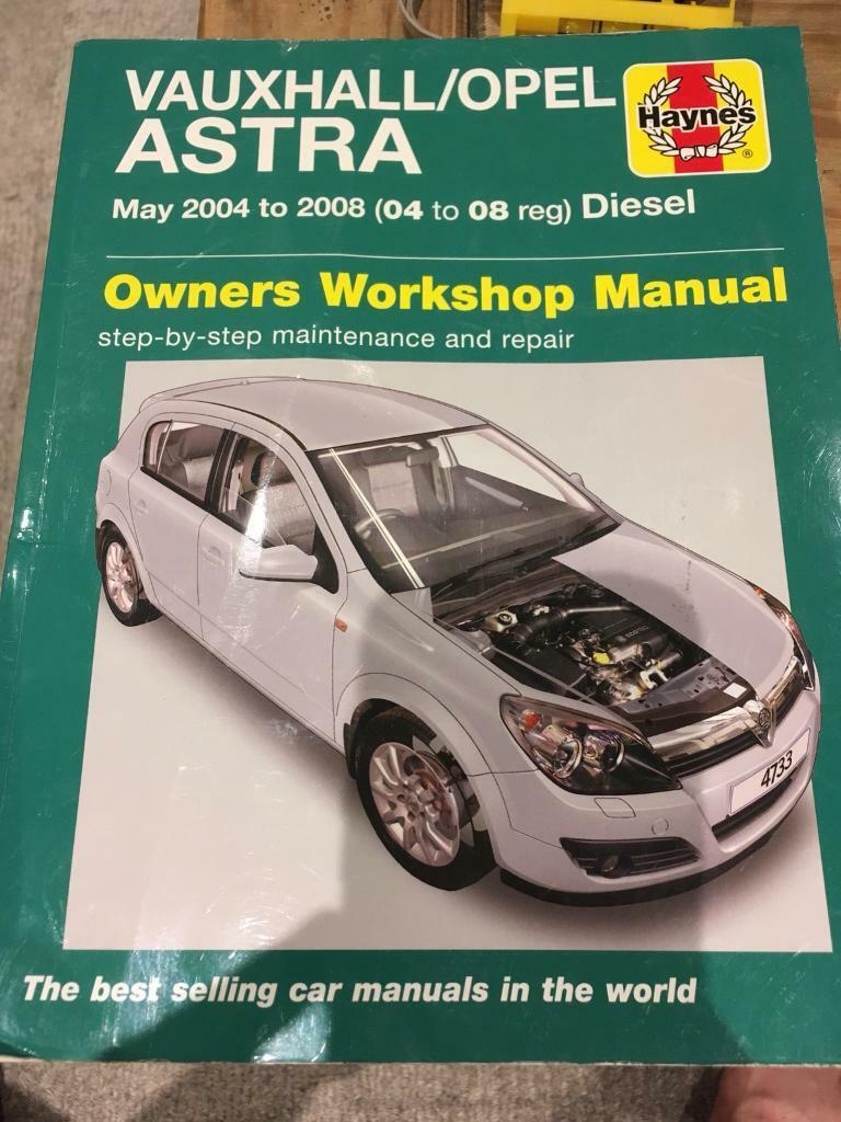 Vauxhall Astra h Mark 5 diesel 04-08 Haynes manual