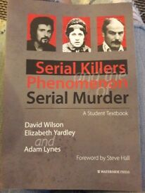 Serial Killers and the phenomenon of serial murder. Criminology