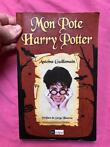 Livre « Mon pote Harry Potter » Antoine Guillemain