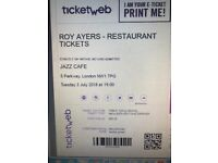 2 x Roy Ayers tickets at the Jazz Cafe, London including a table in the restaurant 3 July 2018