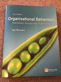 Organisational Behaviour: Individuals, Groups & Organisation (Third Edition)