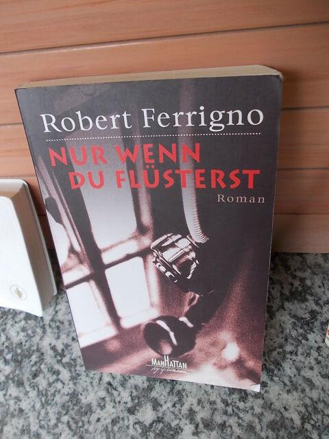 Nur wenn du flüsterst, ein Roman von Robert Ferrigno, aus dem Manhattan Verlag