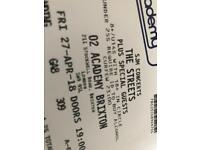 1 Ticket for The Streets, 27th April Brixton Academy
