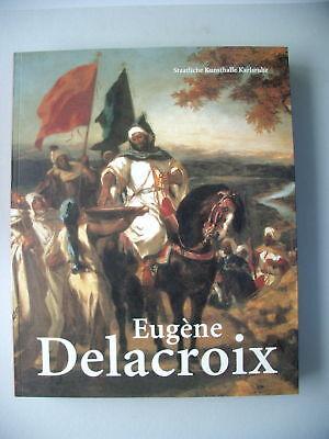 Eugène Delacroix 2004 Sonderausstellung Karlsruhe