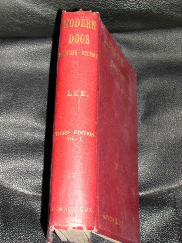 "RARE DOG BOOK ""MODERN DOGS SPORTING DIVISION VOL 1"" 1906 ARTHUR WARDLE ILLUS"