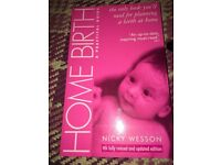 Home Birth. A Practical Guide. Ideal Student Midwife.