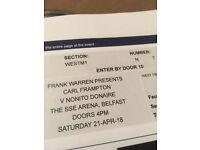 2 x Single tickets for Carl Frampton fight Saturday 21st April.