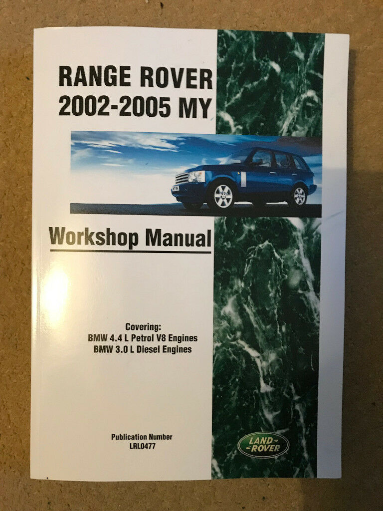 WORKSHOP MANUAL FOR RANGE ROVER L322 WITH BMW 4.4 PERTOL AND 3.0 DIESEL  ENGINES